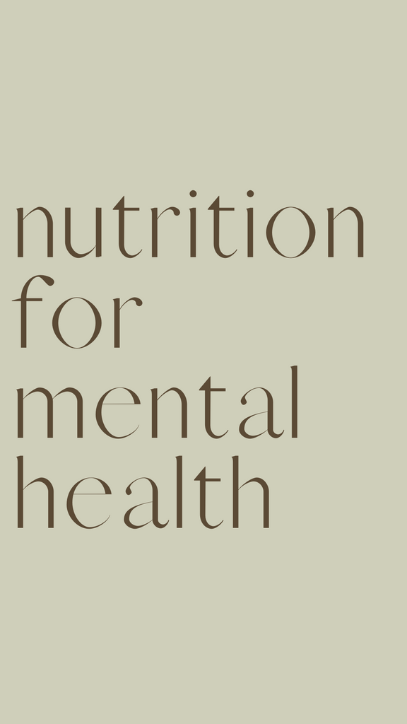 Nutrients To Support Mental Health