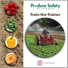 Produce Safety Alliance Train-the-Trainer Manual