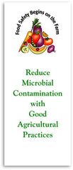 Reduce Microbial Risks with Good Agricultural Practices (English or Spanish)