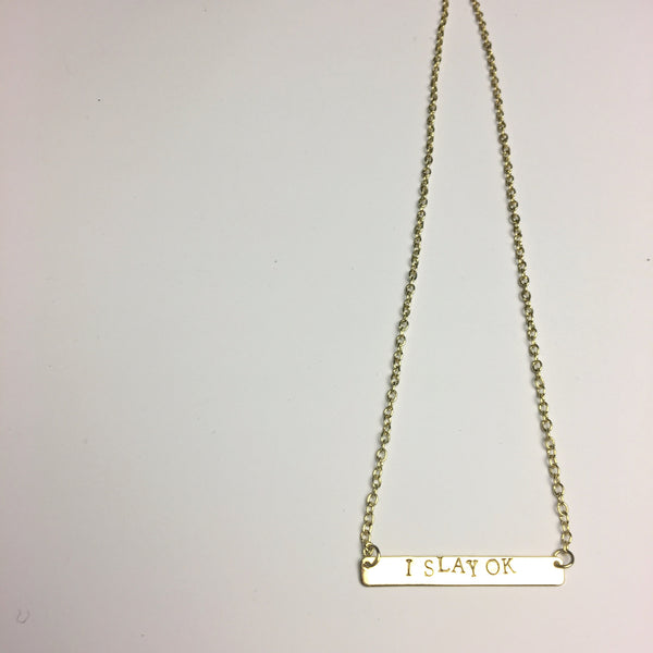I Slay OK 16K Gold Necklace
