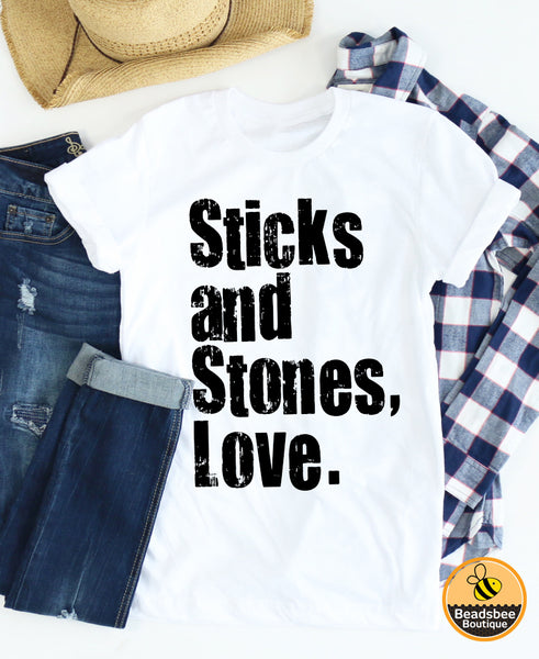 Sticks and Stones Love Tee