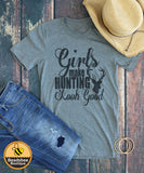 Girls Make Hunting look GOOD Tee