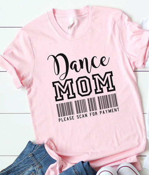 Dance Mom Please Scan For Payment