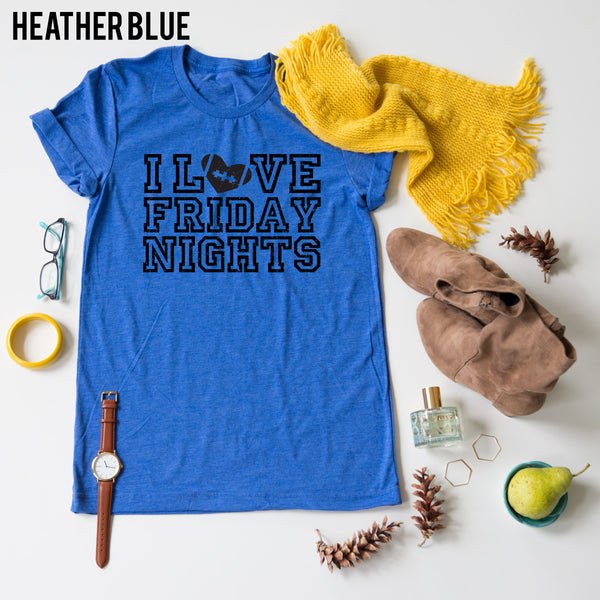 I Love Friday Nights tee