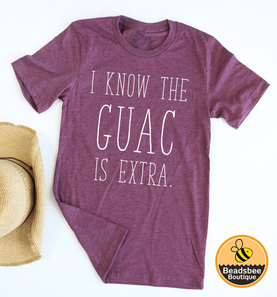 Guac is Extra Tee