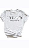 I Survived Graphic Tee