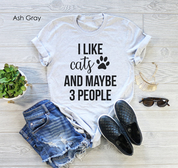 I like Cats And Maybe 3 People