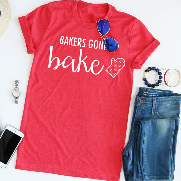 Bakers Gonna Bake Tee