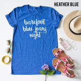 Barefoot Blue Jeans Night tee