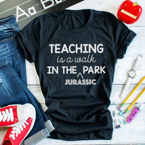 Teaching Is A Walk In The Jurassic Park