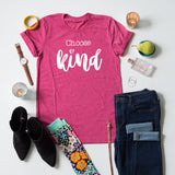 Choose Kind tee