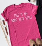 This Is My Dog Hair Shirt tee
