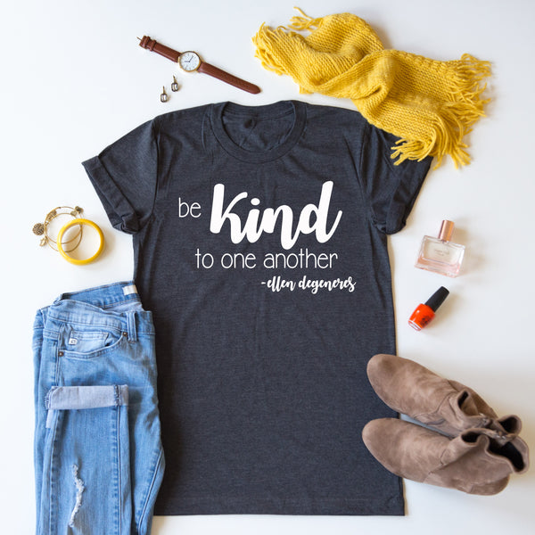 Be Kind To One Another Tee