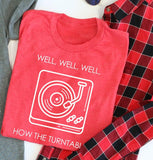Well Well Well Turntable Tee