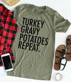 Turkey Gravy Potatoes Repeat Tee