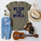 We Run The World tee