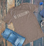 Be Excellent tee