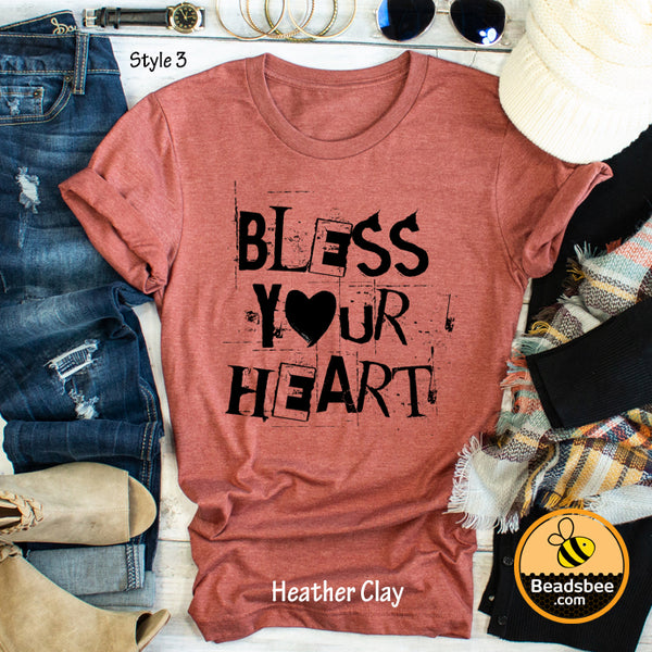 Bless Your Heart - Style 3