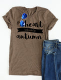 My Heart Belongs To Autumn Tee