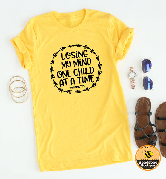 Loosing my mind Tees
