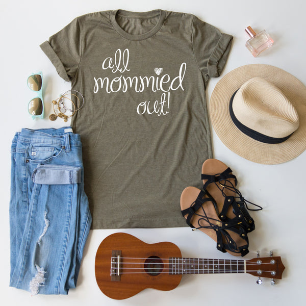 All Mommied Out! tee