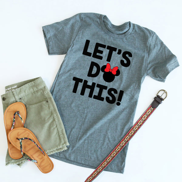 Let's Do This- Minnie Mouse tee
