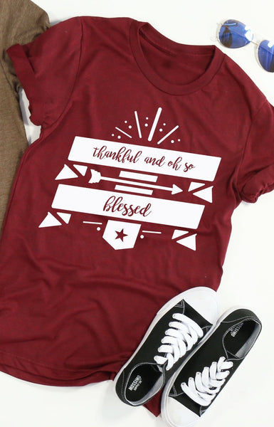 Thankful And Oh So Blessed tee