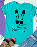 Hip Hop Ya Don't Stop