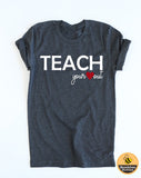Teach Your Heart Out -  Style #1 - Tee