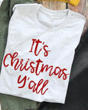 It's Christmas Y'all tee