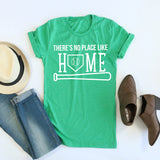 There's No Place Like Home Tees