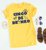 Cinco De Drinko tee