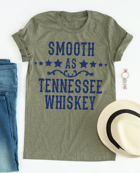 Smooth A Tennessee Whiskey tee
