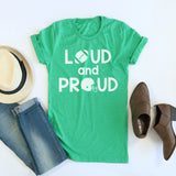 Loud And Proud tee