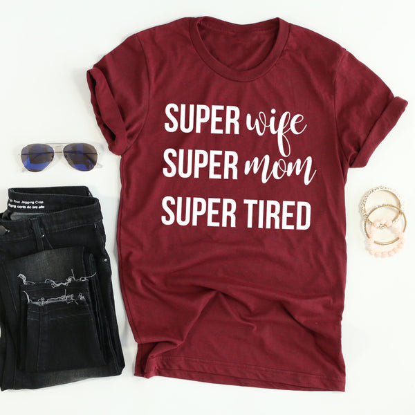 Super Mom, Super Wife, Super Tired