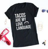 Tacos Are My Love Language