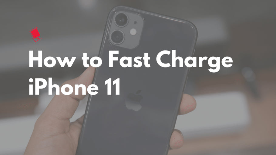 How to Fast Charge iPhone 11