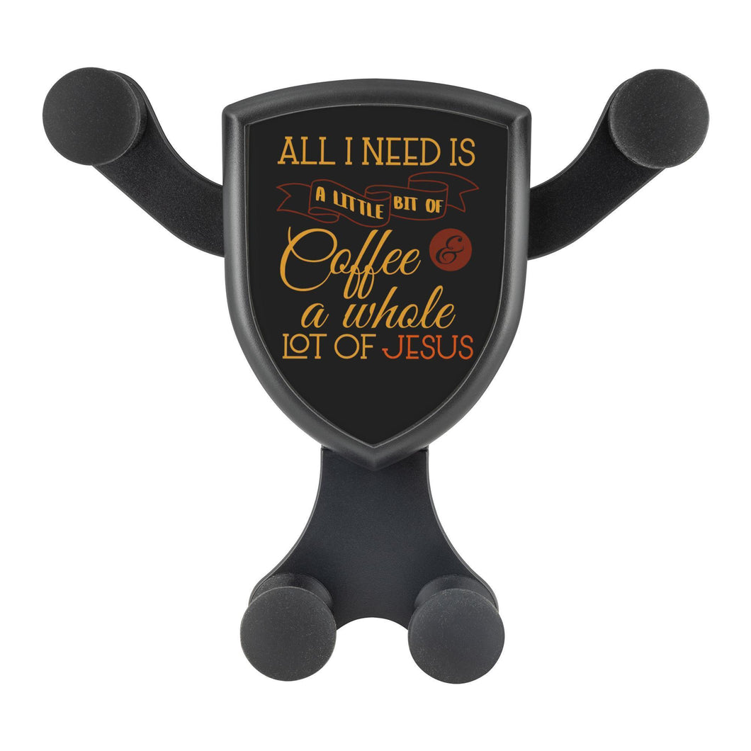 All I Need Coffee & Whole Lot Of Jesus Qi Wireless Car Charger Mount Christian