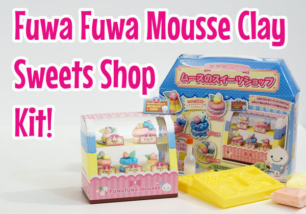 Fuwa Fuwa Mousse Clay Sweets Shop Kit