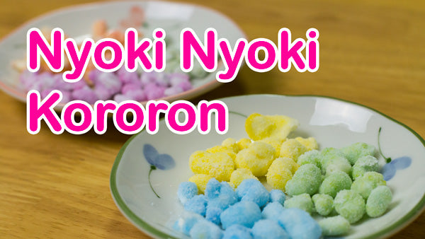 Nyoki Nyoki Kororon DIY candy kit video on YouTube