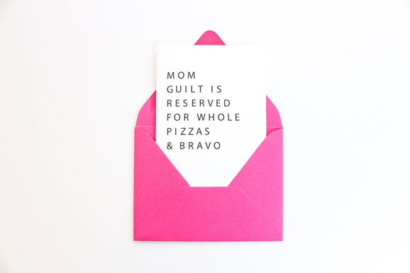 Mom Guilt Greeting Card