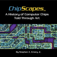ChipScapes - A History of Computer Chips Told Through Art