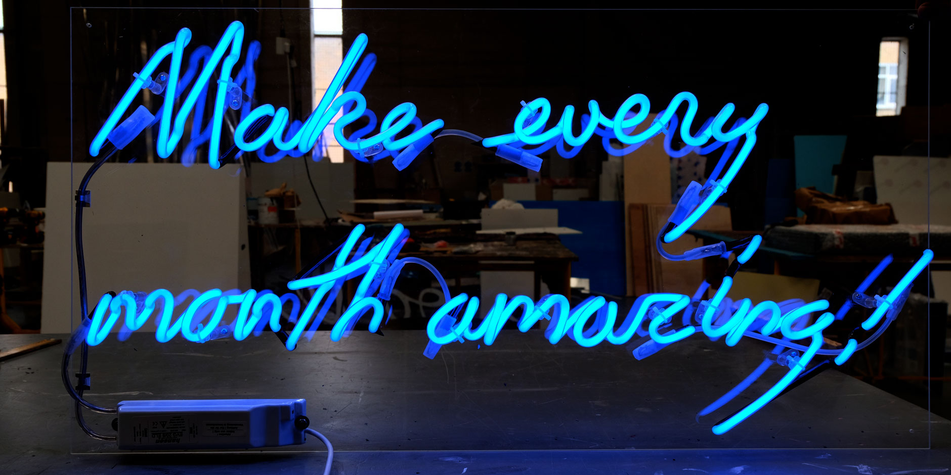 Make Every Month Amazing neon sign