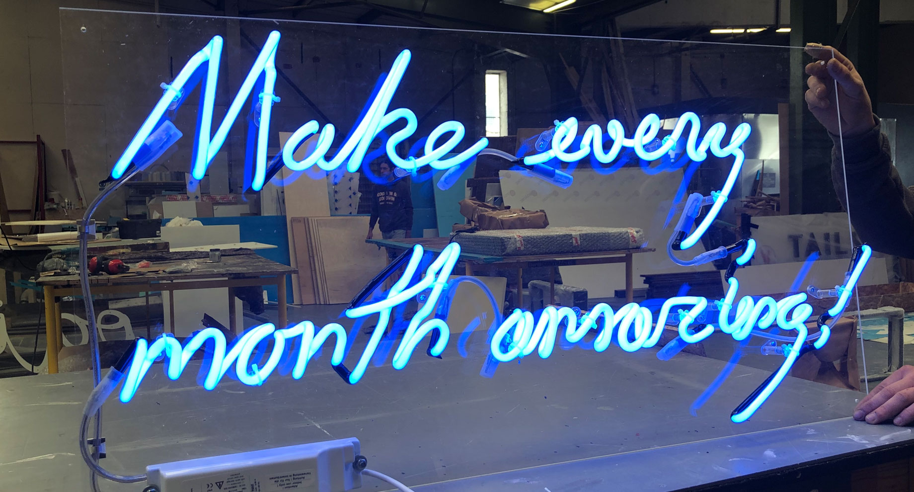 Make every month amazing! - neon sign