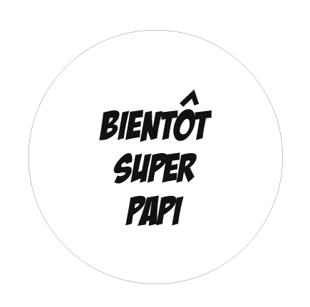 Badge super papi