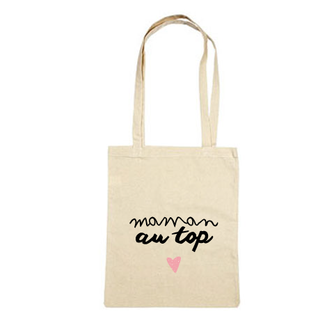 Tote bag cadeau MAMAN AU TOP