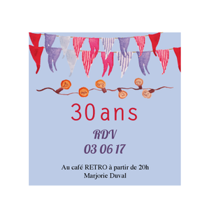 Invitation originale 30 ans