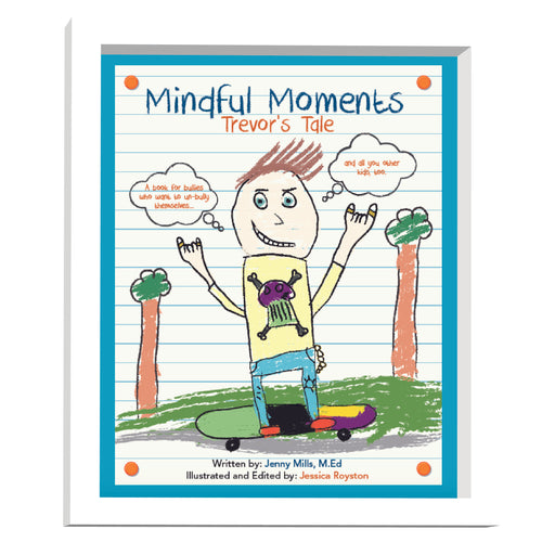 Mindful Moments: Trevor's Tale