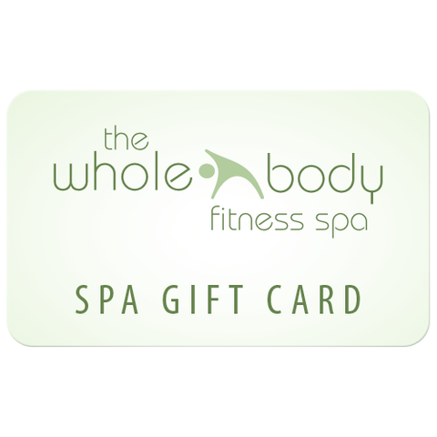 The Whole Body Fitness Spa Gift Card