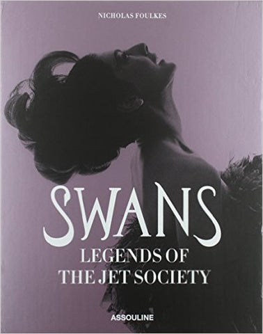 SWANS Legends of The Jet Society - Assouline